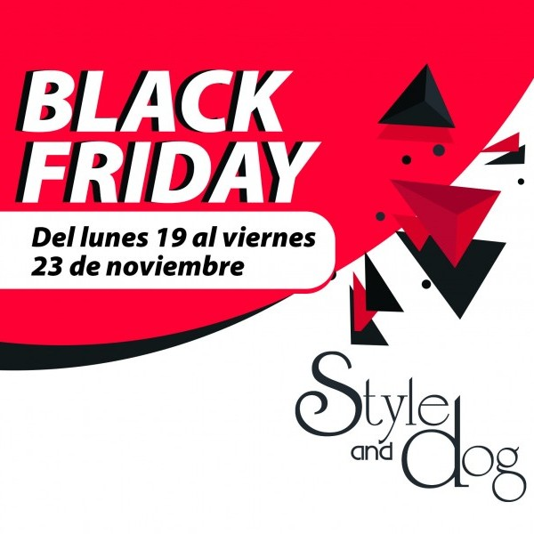 BLACK FRIDAY EN STYLE AND DOG
